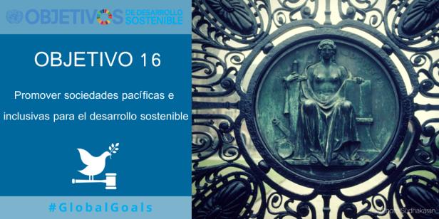 #ODS 16: Promover sociedades, justas, pacíficas e inclusivas - Fundación MUSOL